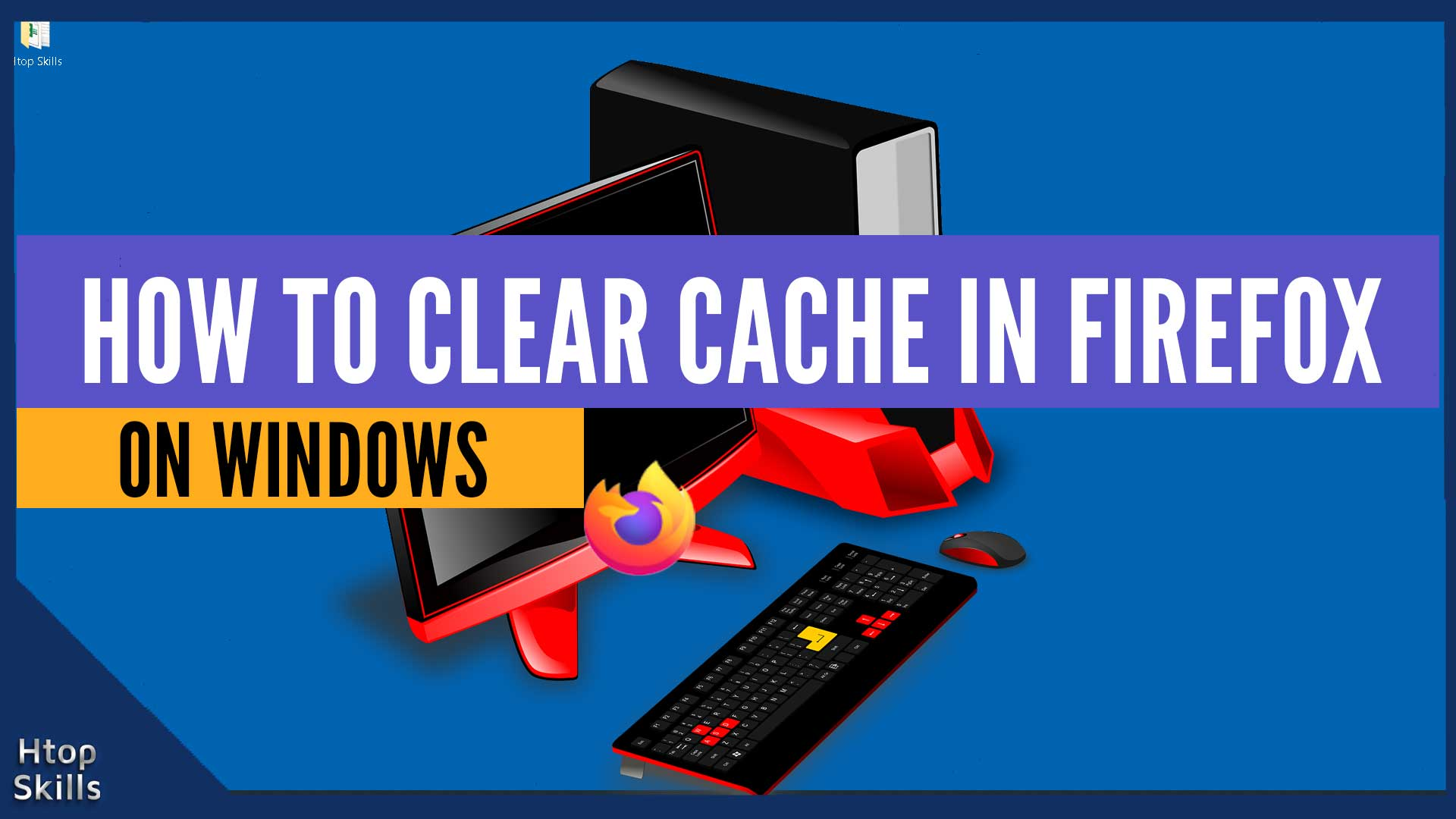 How To Clear Cache On Firefox