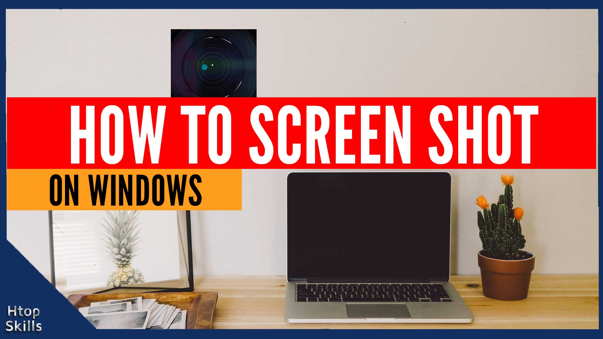 How To Screen Shot On Windows 10