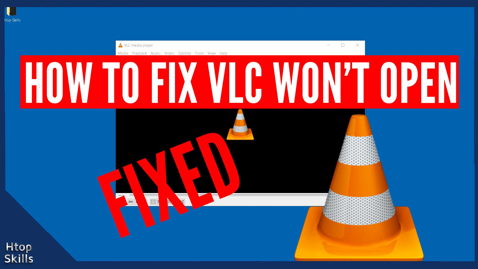 How to fix VLC won't open
