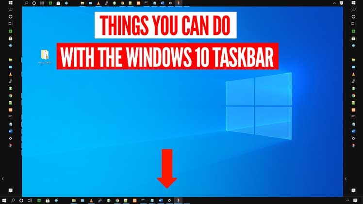 Things you can do with the Windows 10 Taskbar