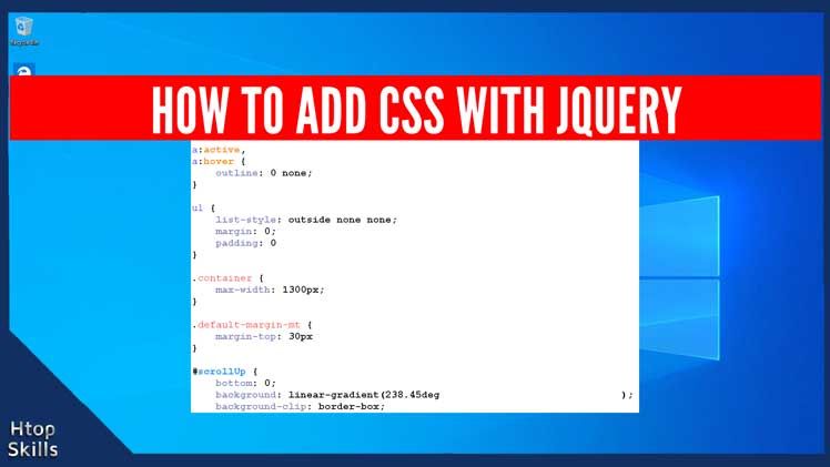 Thumbnail of how to add css with jquery containing css code and Windows 10 desktop