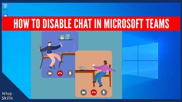 How to disable chat in Microsoft Teams