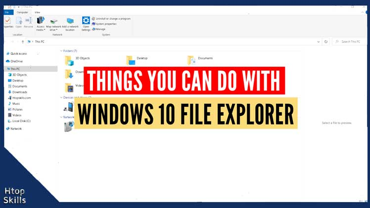 Image contains Windows 10 file explorer window opens in This PC